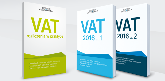 Jak prawidłowo rozliczać VAT? Co zmieniło się w przepisach? Chcesz wiedzieć, kup Dziennik Gazetę Prawną z książkami VAT. W poniedziałek 25 stycznia książka VAT rozliczenia w praktyce